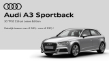 Audi A3 Sportback voor:  ac 558,- /mnd opp. lease - CoD Sport S Line Edition 30 TFSI 116 P